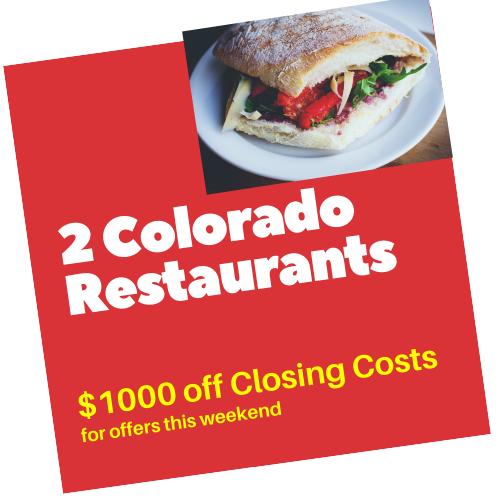 2 Colorado Restuarants Closing Costs