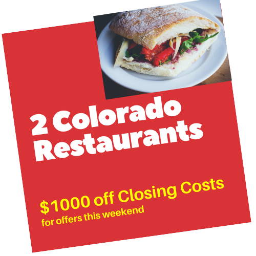 2 Colorado Restuarants Closing Costs