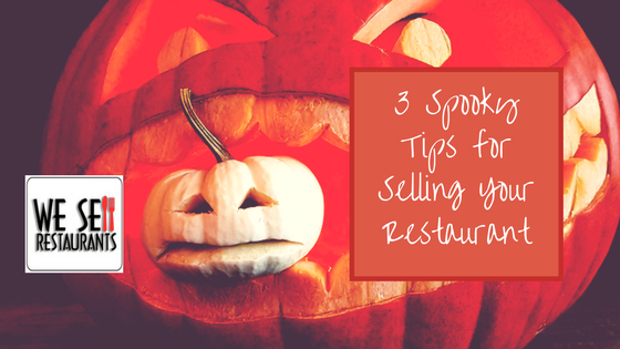 3 Spooky Tips for Selling Your Restaurant (1).png