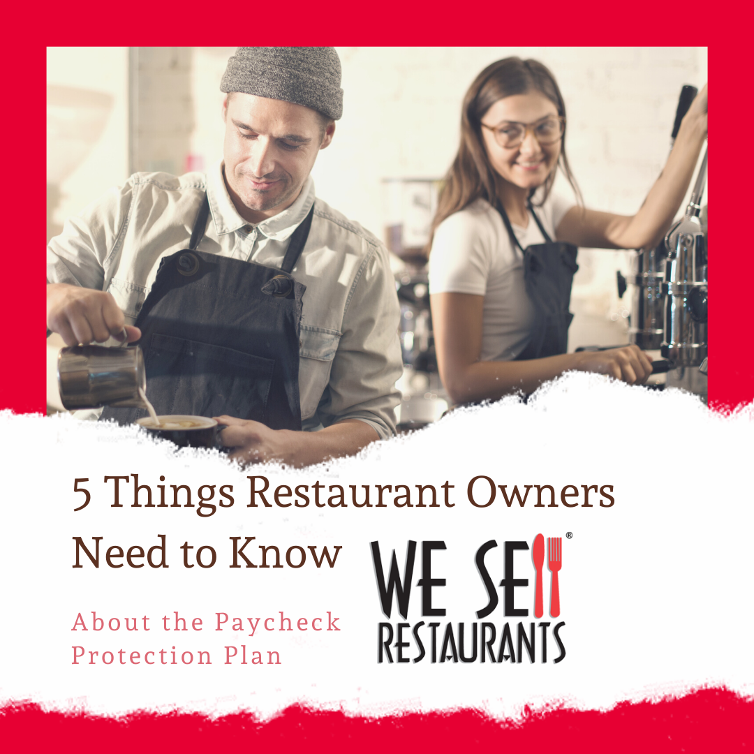 5 Things Restuarant Owners Need to Know about the Paycheck Protection Plan