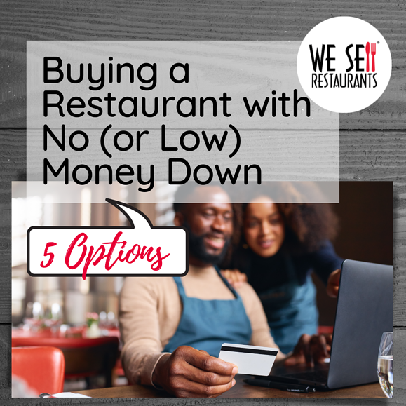 Buying a Restaurant with No (or Low) Money Down – 5 Options
