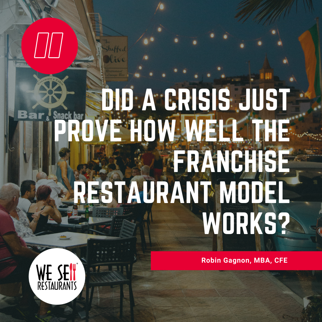 Did A Crisis Just Prove How Well the Franchise Restaurant Model Works