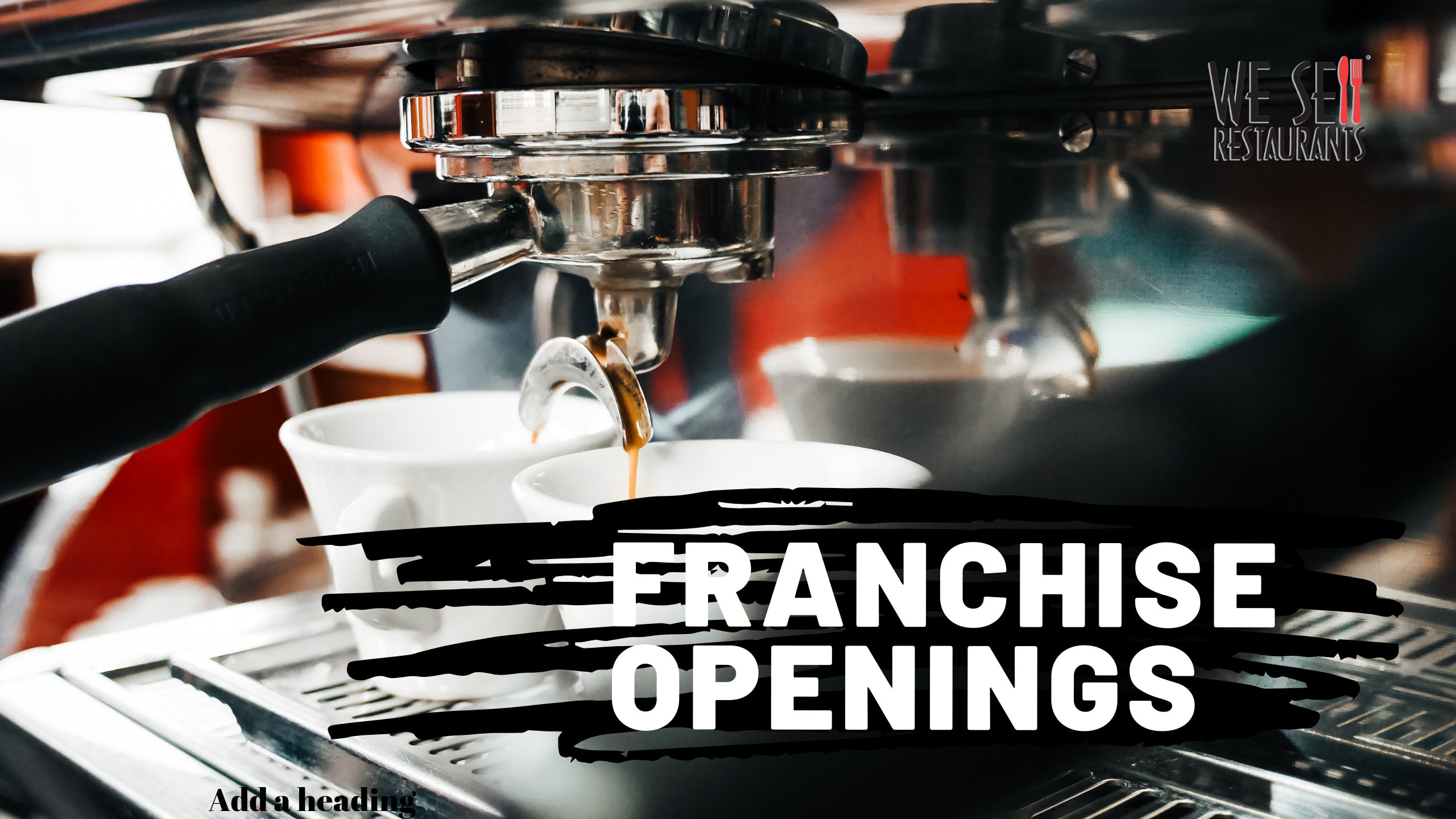 Franchise openings