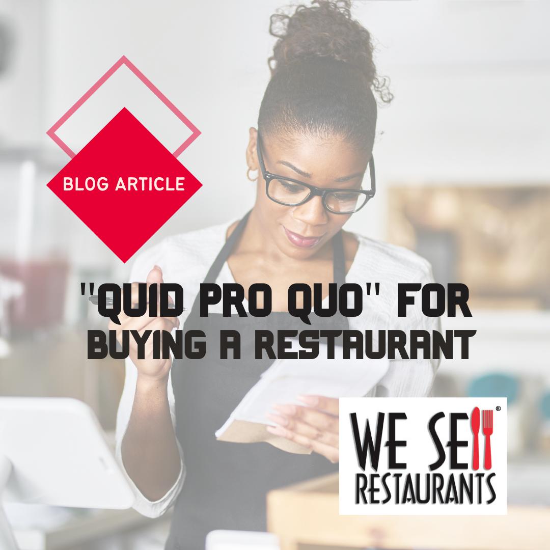 Quid Pro Quo When buying a restaurant