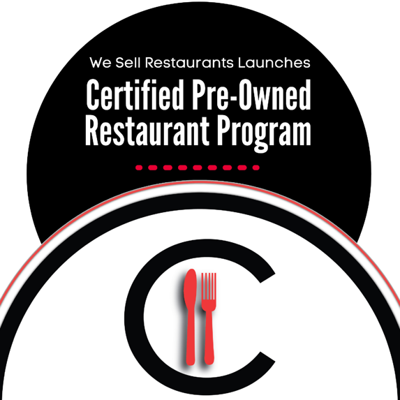 We Sell Restaurants Launches Certified Pre-Owned Restaurant Program-2