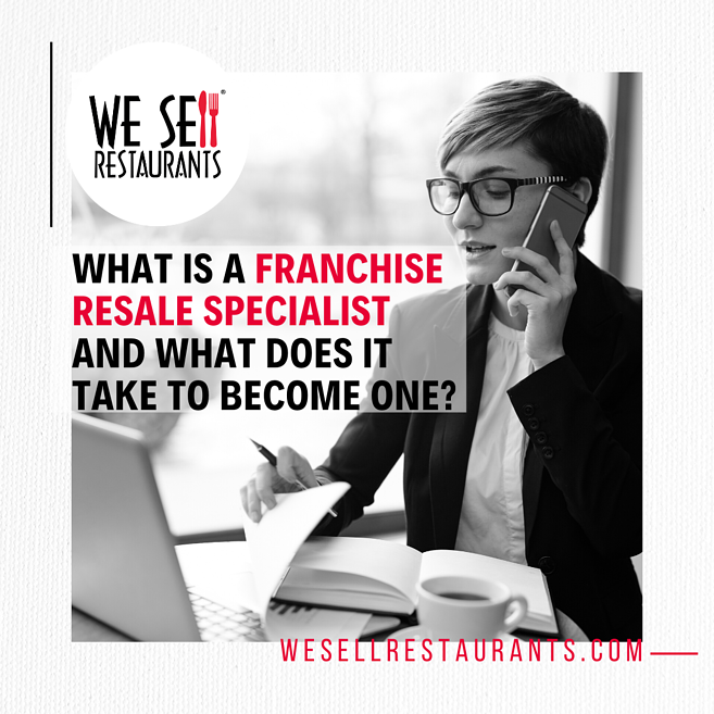 what dpoes it take to become a franchsie resale specialist