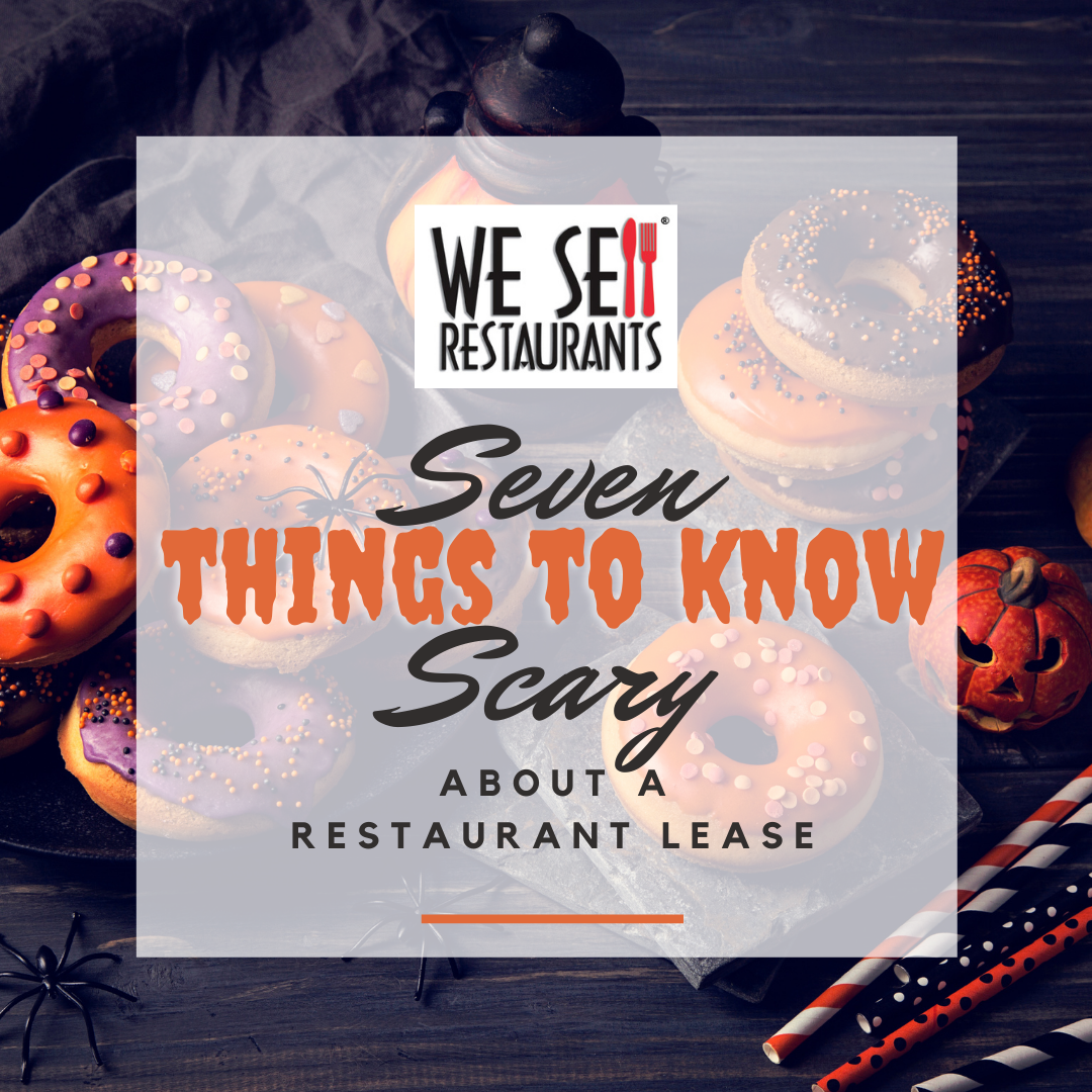 7 Scary Things to Know about a Restaurant Lease
