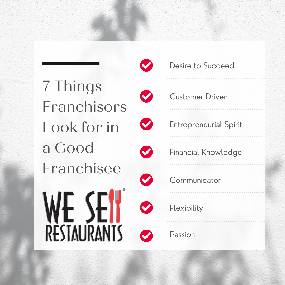 Seven Things Franchisors Look for in a Good Franchisee