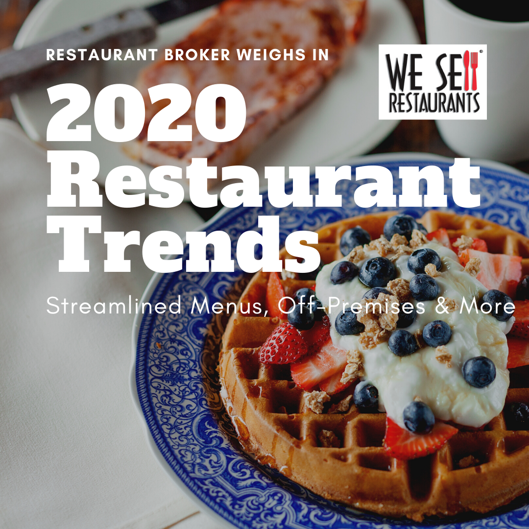 Restaurant Broker Weighs in on 2020 Restaurant Trends