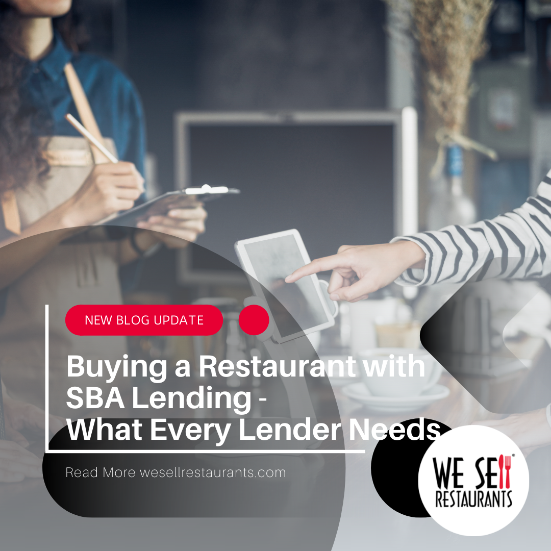 Buying a Restaurant with SBA Lending – What the Lender Needs