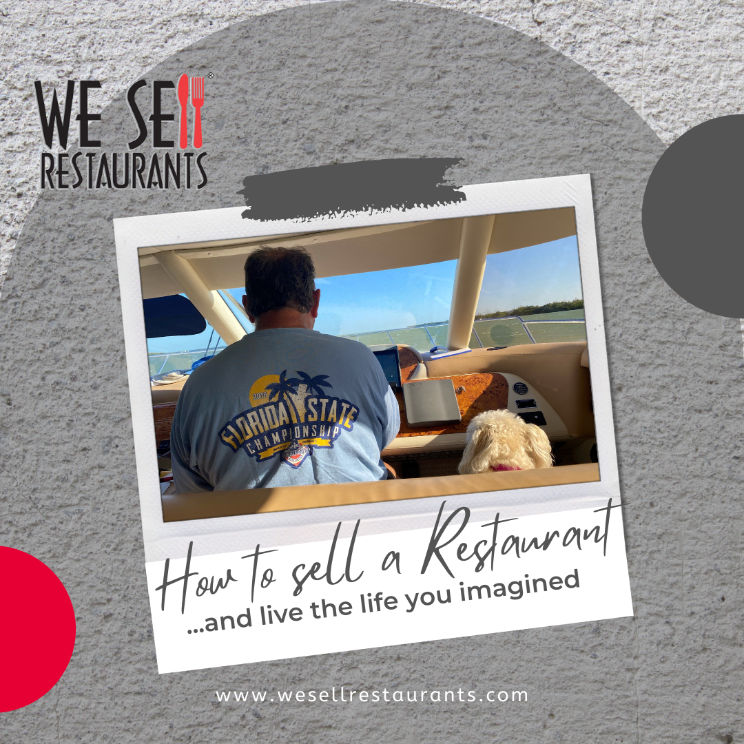 How to Sell a Restaurant and Live the Life You Imagined