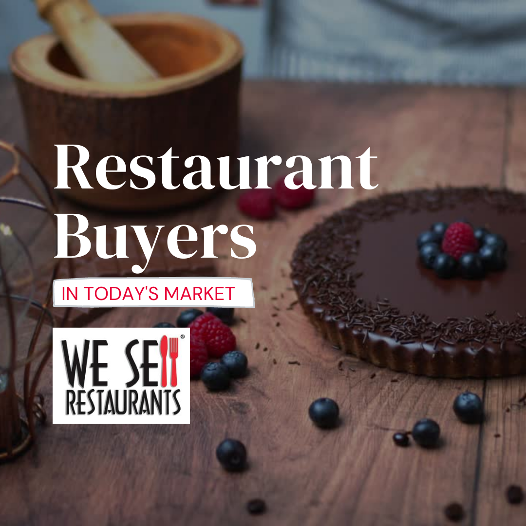 Restaurant Buyers in Today's Market – Recent Survey Results
