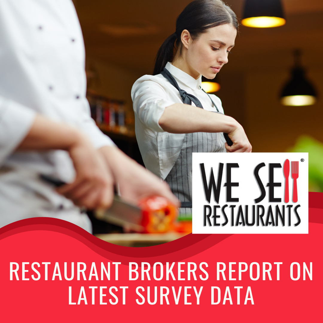 Restaurant Brokers Report on Latest Survey Data