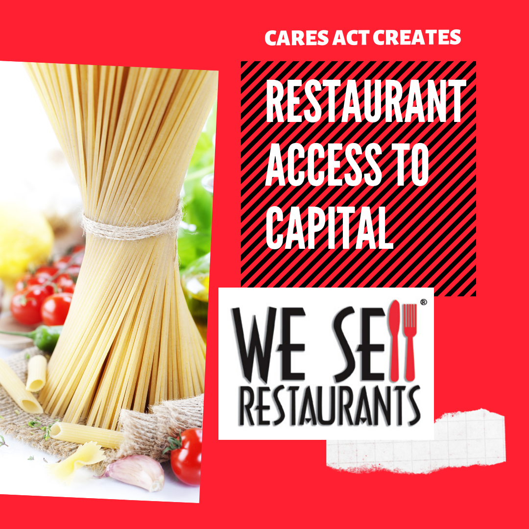 Restaurant Owners Have Additional Access to Capital Under the CARES Act