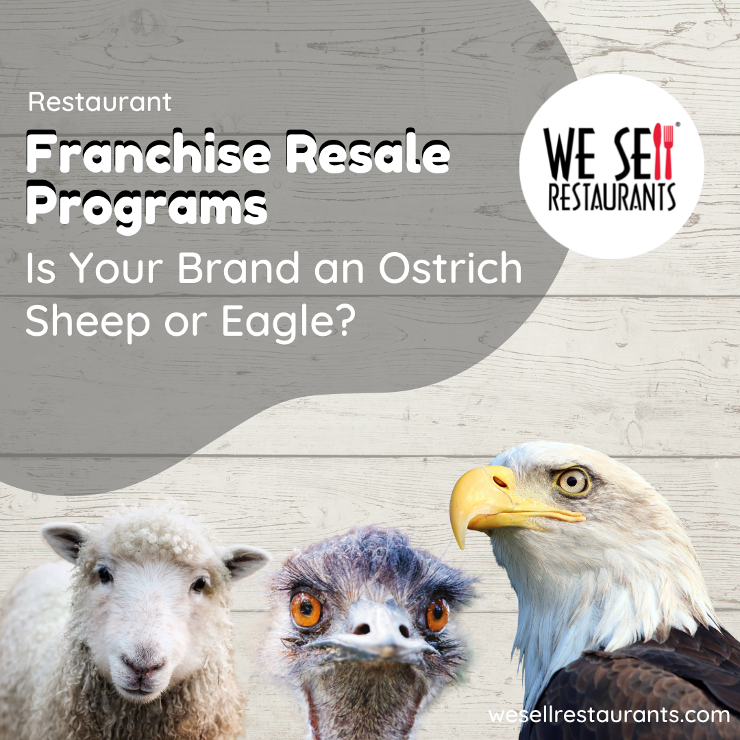 Restaurant Franchise Resales - Is Your Brand an Ostrich, Sheep or Eagle?