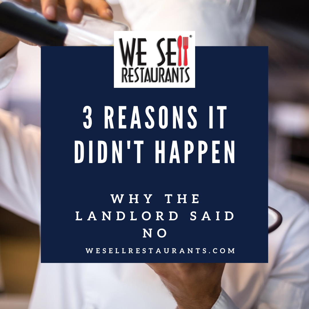 3 Reasons You Didn't Get that Restaurant for Lease Space
