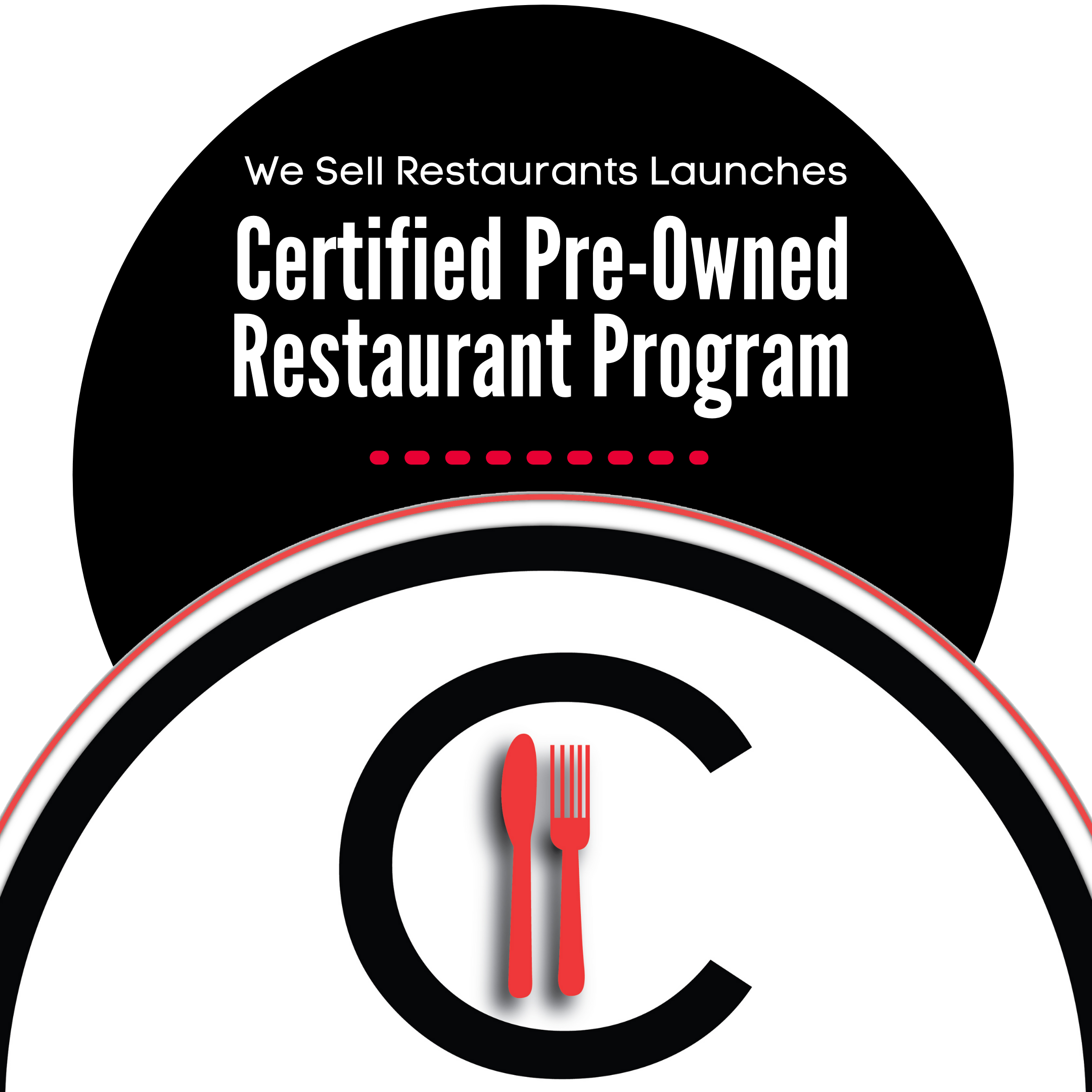 We Sell Restaurants Launches Certified Pre-Owned Restaurant™ Program