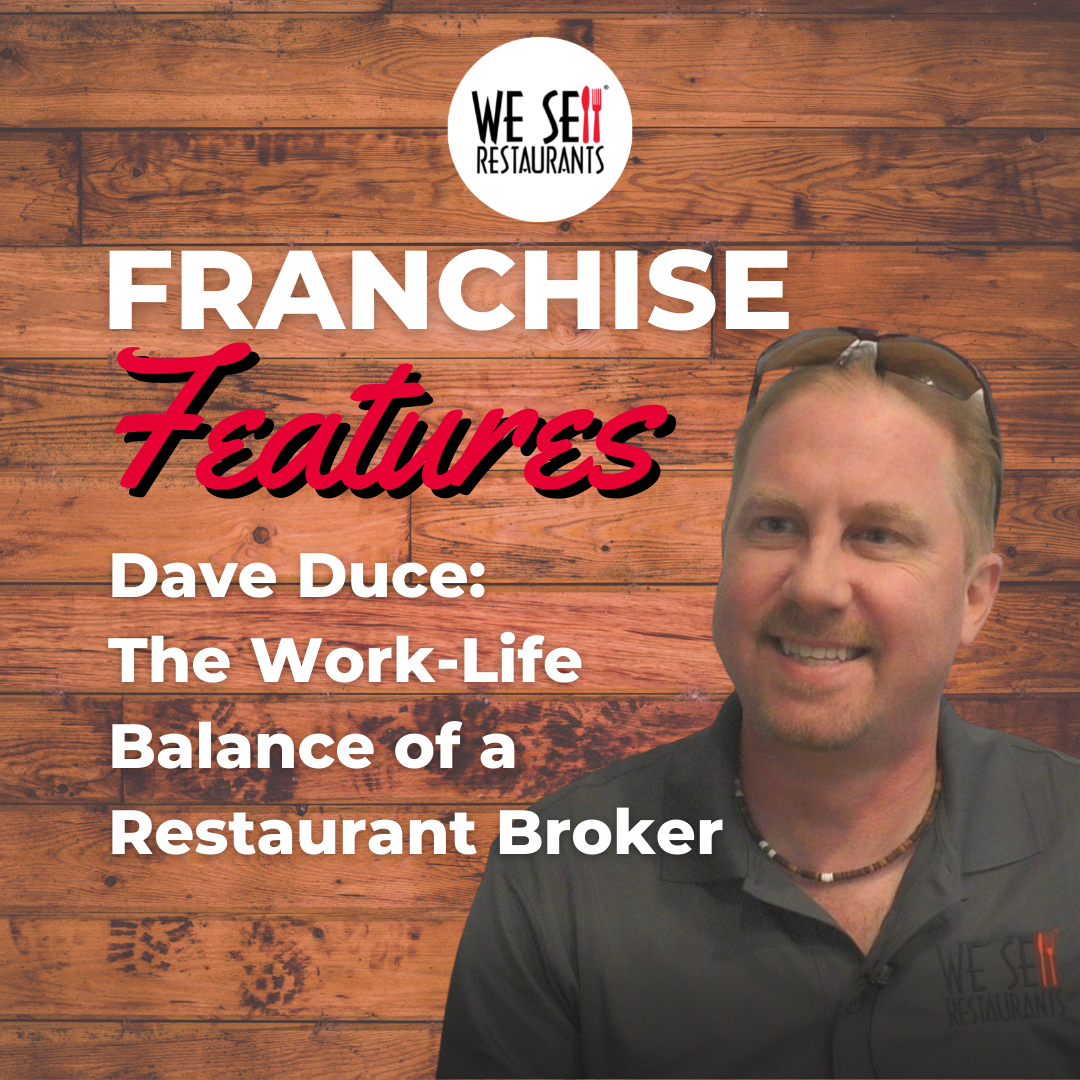 The Work-Life Balance of a Restaurant Broker at We Sell Restaurants