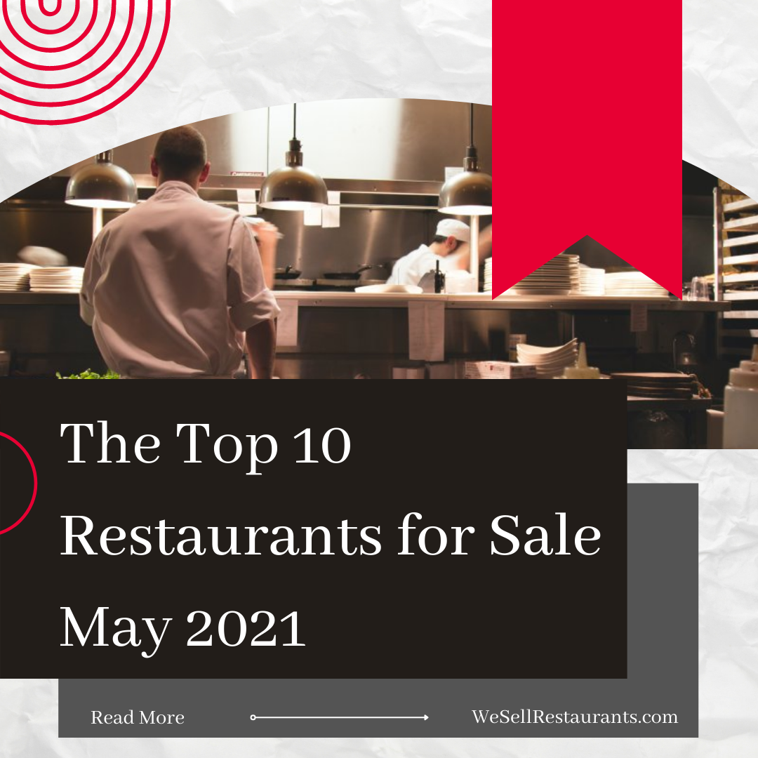 The Best Restaurants for Sale - May 2021
